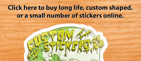 custom stickers, vinyl stickers, long life stickers